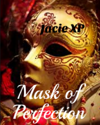 Mask of Perfection