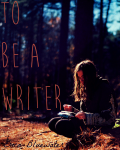 To Be a Writer