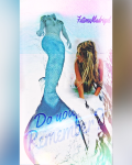 Do You Remember? •Sequel to 1D and the MermaID•