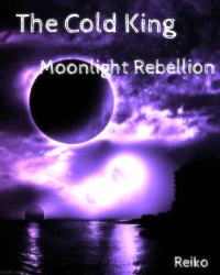 The Cold King: Moonlight Rebellion