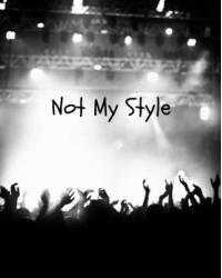 HS | Not My Style - Gamle Version