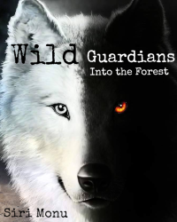 Wild Guardians: Into the Forest