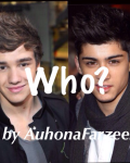 Who? (L.P OR Z.M guess who?)