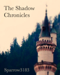 The Shadow Chronicles (Competition)