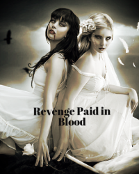 Revenge paid in Blood