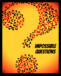 Impossible Questions