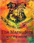 The Marauders and the Secret