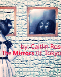 The Mirrors Of Tokyo