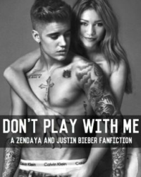 Dont play with me |Justin Bieber|