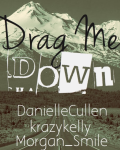 Drag me Down (Book three)