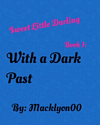 Sweet Little Darling: With a Dark Past