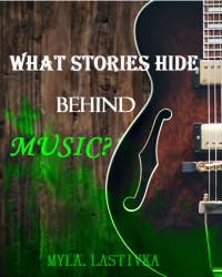 What stories hide behind Music?