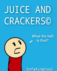Juice and Crackers©