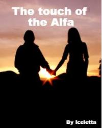The touch of the Alfa