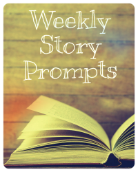 Weekly Story Prompts