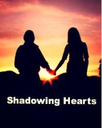 Shadowing Hearts