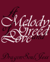 A Melody of Greed and Love