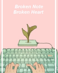 Broken Note, Broken Heart