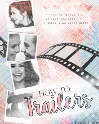 How to: Trailers