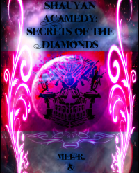 Shauyan Academy: Secrets of the Diamond