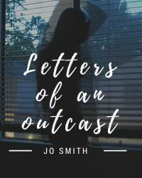 Letters of an Outcast