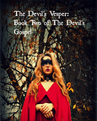 The Devil's Vesper: Book Two of the Devil's Gospel