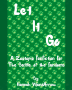 Let It Go (Competition Winner!)