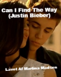 Can I Find The Way (Justin Bieber)