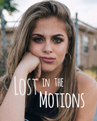 Lost in the Motions