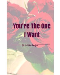 You're The One I Want