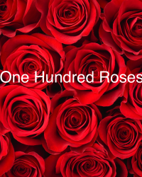 One Hundred Roses