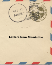 Letters from Clemintine/ NOW UPDATING