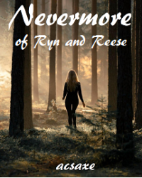 Nevermore: of Ryn and Reese