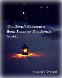 The Devil's Footprint: Book Three of the Devil's Gospel