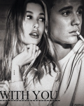 With You - Justin Bieber fanfiction