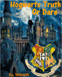 Hogwarts Truth Or Dare!!!!!!!
