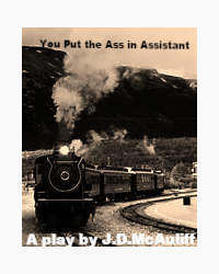 You Put the Ass in Assistant