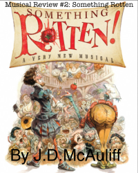 Musical Review #2: Something Rotten