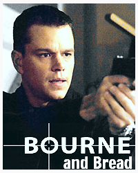 Bourne and Bread