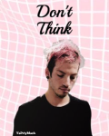 Don't Think - Joshler (On Hold)