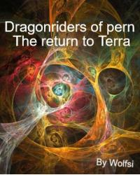 Dragonriders of pern, The return to Terra