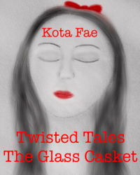 Twisted Tales: The Glass Casket