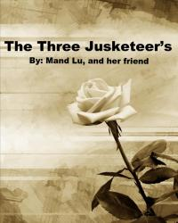 The Three Jusketeer's