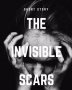 The Invisible Scars