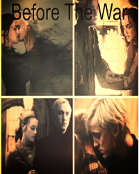 Before The War (Dramione Story)