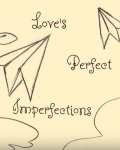 Love's Perfect Imperfections- Beauty And The Beast Competition Entry