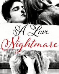 A Love Nightmare