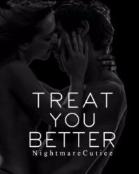 Treat You Better [Student/Teacher Love Series 1]