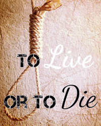To Live Or To Die