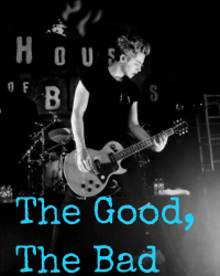 The Good, The Bad (LH)